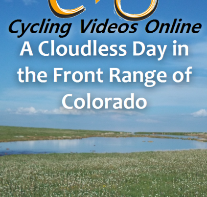 A Cloudless Day in the Front Range of Colorado Virtual Bike Ride