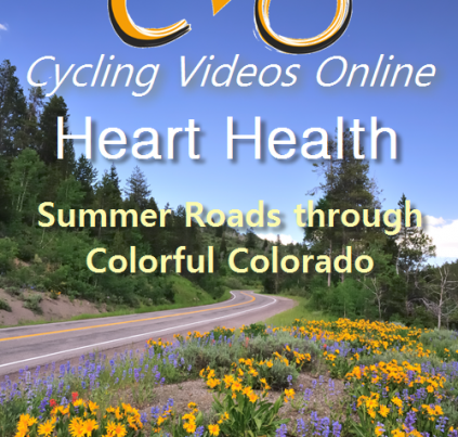 Heart Health. Summer Roads Through Colorful Colorado weight loss workout