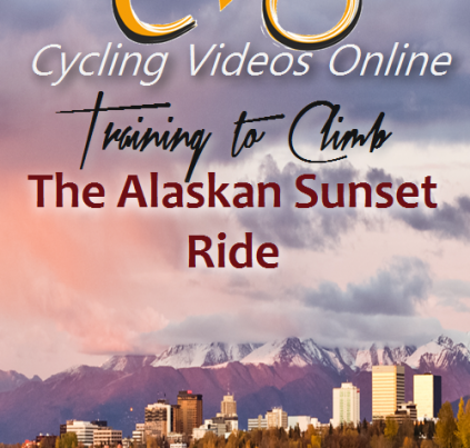 Training to Climb! The Alaskan Sunset Ride, Anchorage