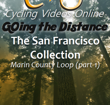 Going the Distance, The San Francisco Backroads Collection – Part 1 Marin County Loop