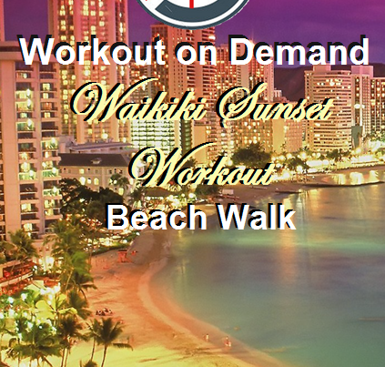 On Demand Workout virtual beach hike Waikiki Hawaii
