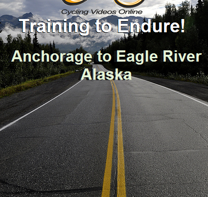 Cycling Videos Online Training to Endure Anchorage to Eagle River Alaska