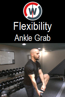 Dynamic Flexibility – Ankle Grab