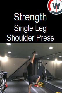 Strength  and Balance – Single Leg Shoulder Press